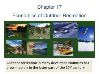 Chapter 17 Economics of Outdoor Recreation