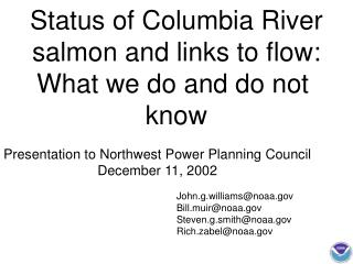 Status of Columbia River salmon and links to flow: What we do and do not  know