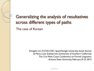 Generalizing the analysis of resultatives across different types of paths