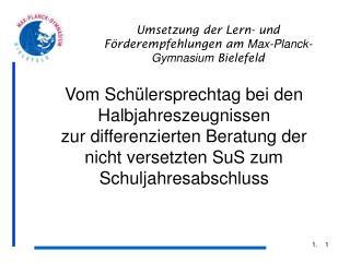 Umsetzung der Lern- und Förderempfehlungen am  Max-Planck-Gymnasium  Bielefeld