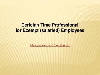 Ceridian Time Professional for Exempt (salaried) Employees
