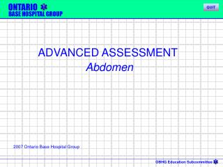 ADVANCED ASSESSMENT  Abdomen