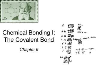 Chemical Bonding I: The Covalent Bond