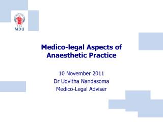 Medico-legal Aspects of  Anaesthetic Practice