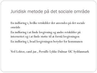 Juridisk metode på det sociale område