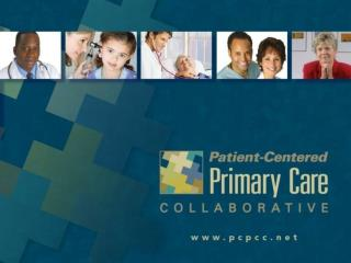 Patient-Centered Primary Care  Collaborative Website Walk-through April 8, 2010