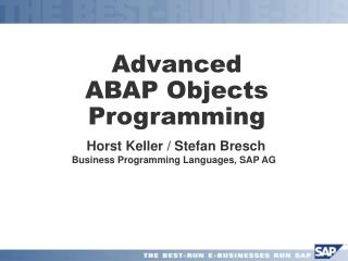 Advanced  ABAP Objects Programming