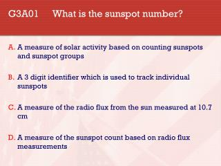 G3A01 What is the sunspot number?