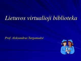 Lietuvos virtualioji biblioteka