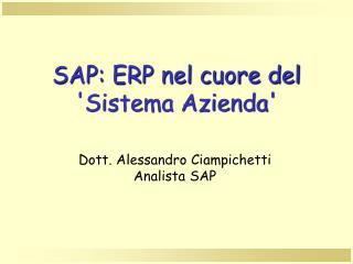 SAP: ERP nel cuore del 'Sistema Azienda'