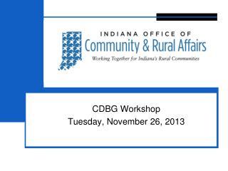 CDBG Workshop Tuesday, November 26, 2013