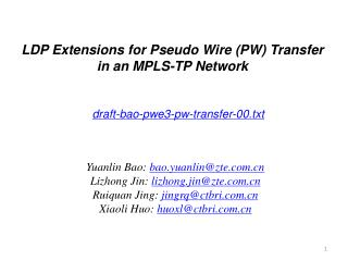 LDP Extensions for Pseudo Wire (PW) Transfer in an MPLS-TP Network