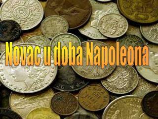 Novac u doba Napoleona