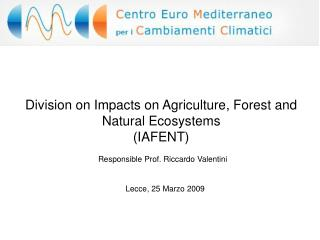 Division on Impacts on Agriculture, Forest and Natural Ecosystems (IAFENT)