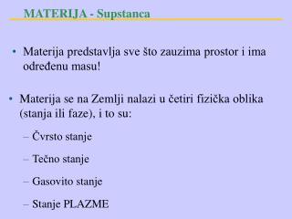 MATERIJA  - Supstanca