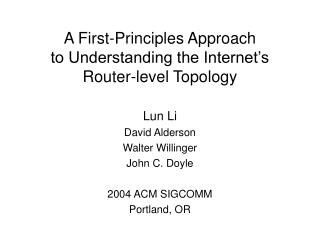 A First-Principles Approach to Understanding the Internet's Router-level Topology
