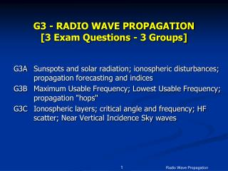 G3 - RADIO WAVE PROPAGATION  [3 Exam Questions - 3 Groups]