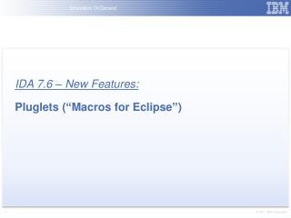 "IDA 7.6 – New Features: Pluglets (""Macros for Eclipse"")"