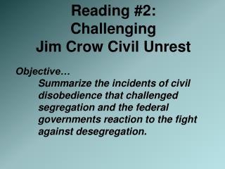 Reading #2:  Challenging  Jim Crow Civil Unrest