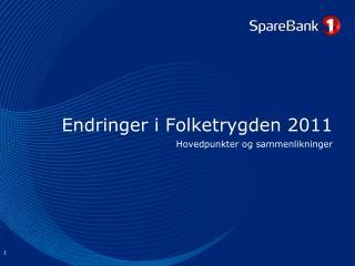 Endringer i Folketrygden 2011