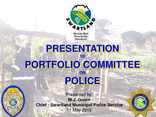 PRESENTATION TO PORTFOLIO COMMITTEE ON POLICE