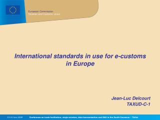 International standards in use for e-customs in Europe
