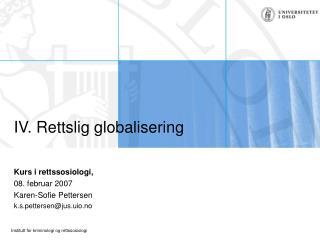 IV. Rettslig globalisering
