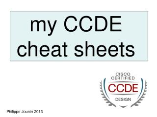 my CCDE cheat sheets