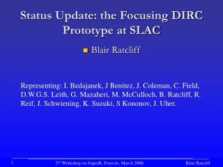Status Update: the Focusing DIRC Prototype at SLAC
