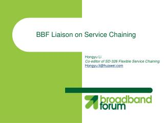 BBF Liaison on Service Chaining