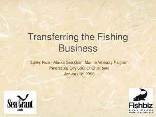 Transferring the Fishing Business
