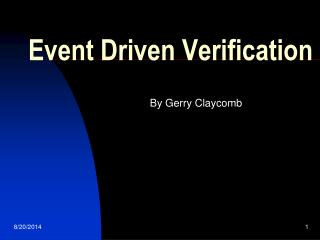Event Driven Verification