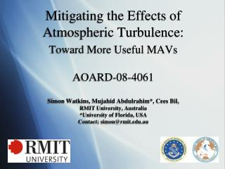 The Challenge: Maintain Steady MAV Flight in Atmospheric Turbulence
