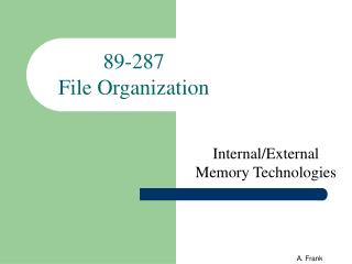 89-287  File Organization
