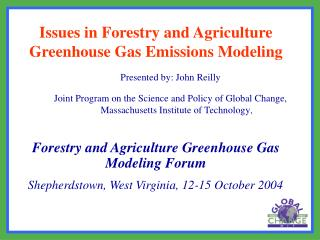 Issues in Forestry and Agriculture Greenhouse Gas Emissions Modeling