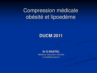 Compression médicale  obésité et lipoedème