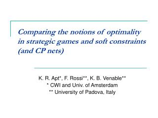 Comparing the notions of optimality in strategic games and soft constraints (and CP nets)
