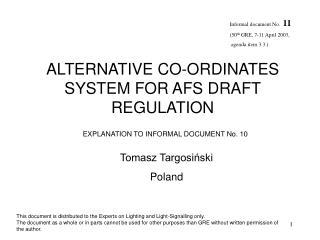 ALTERNATIVE CO-ORDINATES SYSTEM FOR AFS DRAFT REGULATION