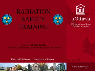 RADIATION SAFETY T RAINING