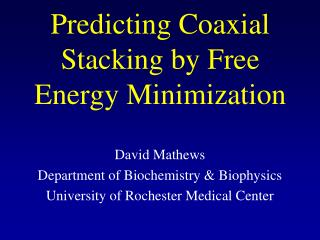 Predicting Coaxial Stacking by Free Energy Minimization
