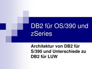 DB2 für OS/390 und zSeries