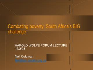 Combating poverty: South Africa s BIG challenge