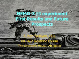 NEMO-3  bb  experiment First Results and Future Prospects