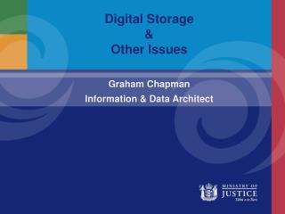 Digital Storage & Other Issues