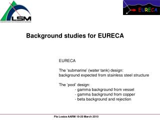 Background studies for EURECA