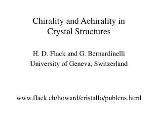 Chirality and Achirality in Crystal Structures