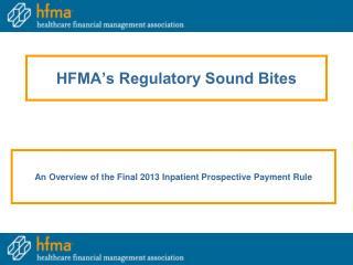 HFMA's Regulatory Sound Bites