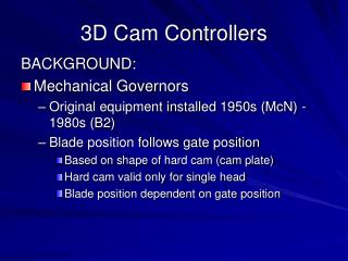 3D Cam Controllers