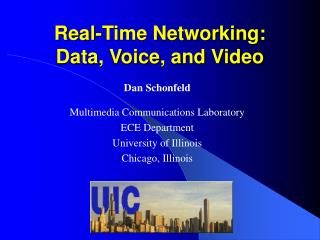 Real-Time Networking: Data, Voice, and Video