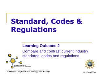 Standard, Codes & Regulations